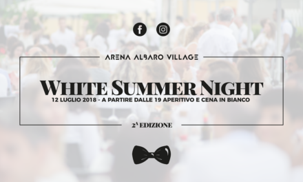 Ritorna la White Summer Night ad Arena Albaro Village