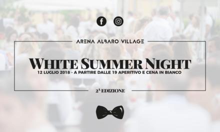 Ritorna la White Summer Night ad Arena Albaro Village