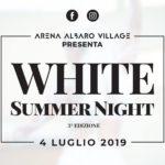 Torna la WHITE SUMMER NIGHT, il grande appuntamento dell'Estate all'Arena