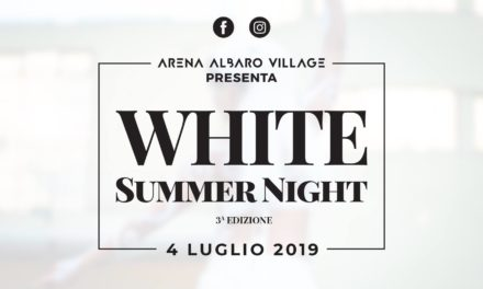 Torna la WHITE SUMMER NIGHT, il grande appuntamento dell'Estate all'Arena 🗓
