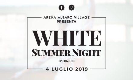 Torna la WHITE SUMMER NIGHT, il grande appuntamento dell'Estate all'Arena 🗓